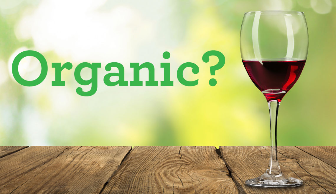 Organic, Certified Organic and Pure Wines